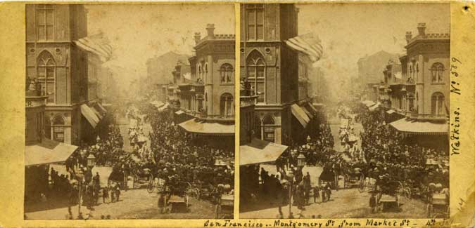 Watkins #589 - San Francisco - Montgomery St from Market St - 4th July 1864