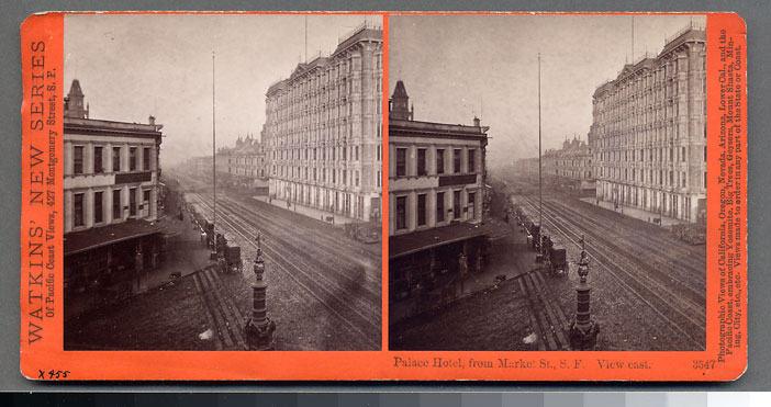 Watkins #3547 - Palace Hotel, from Market St., S.F.  View east.