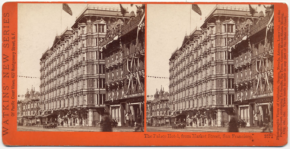 Watkins #3572 - The Palace Hotel from Market St., San Francisco.
